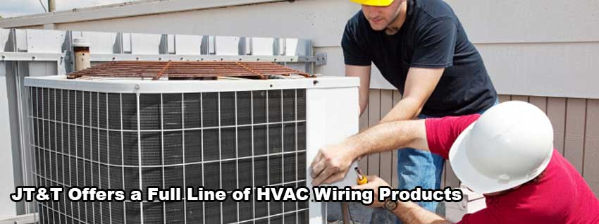 JTT offers a full line of HVAC Wiring Products